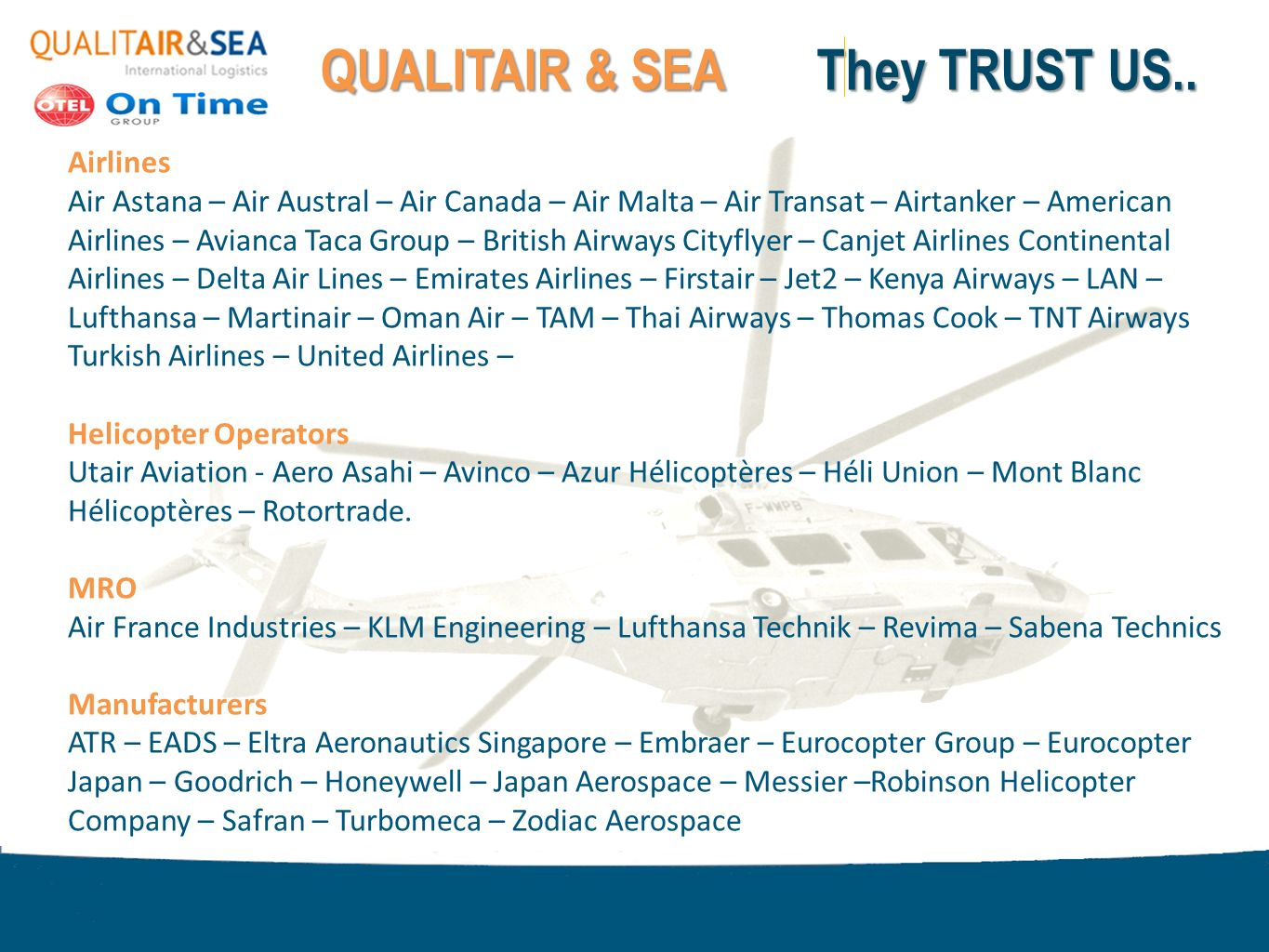 QUALITAIR & SEA They TRUST US..