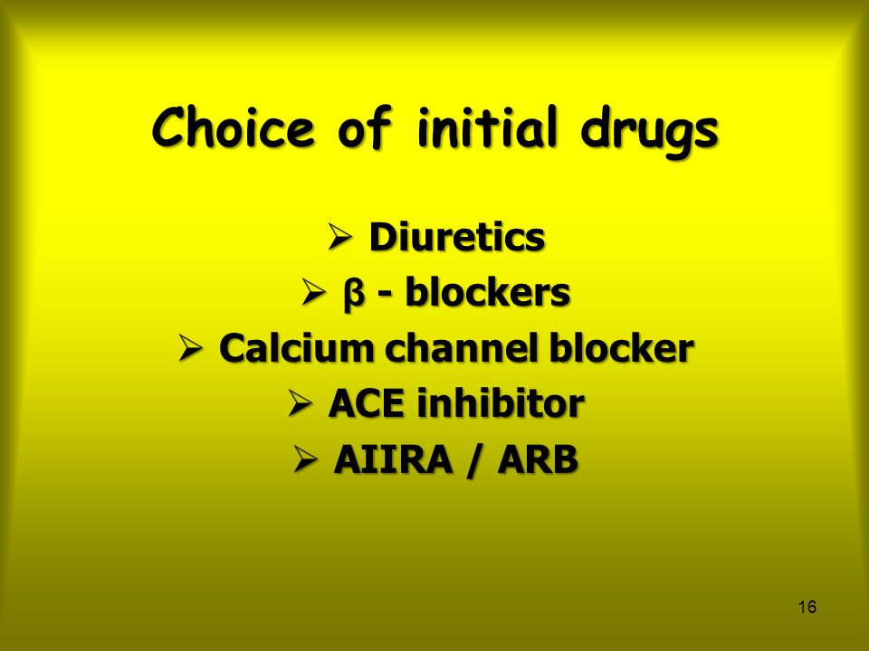 Choice of initial drugs