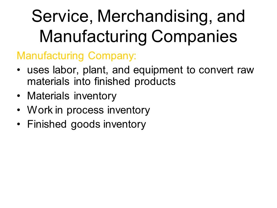 Service, Merchandising, and Manufacturing Companies