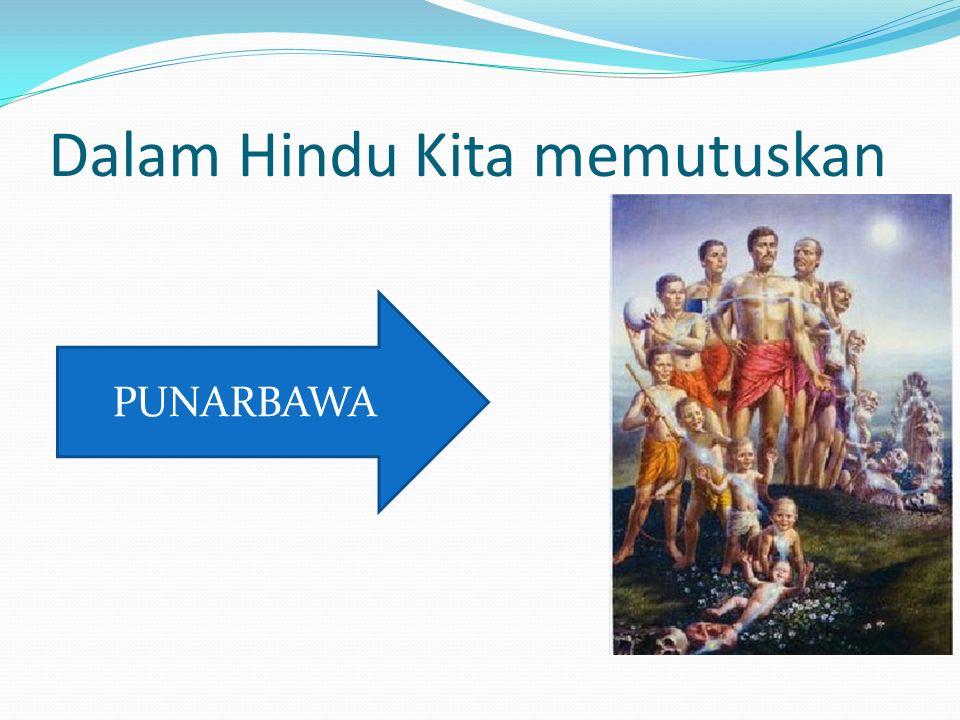 Dalam Hindu Kita memutuskan