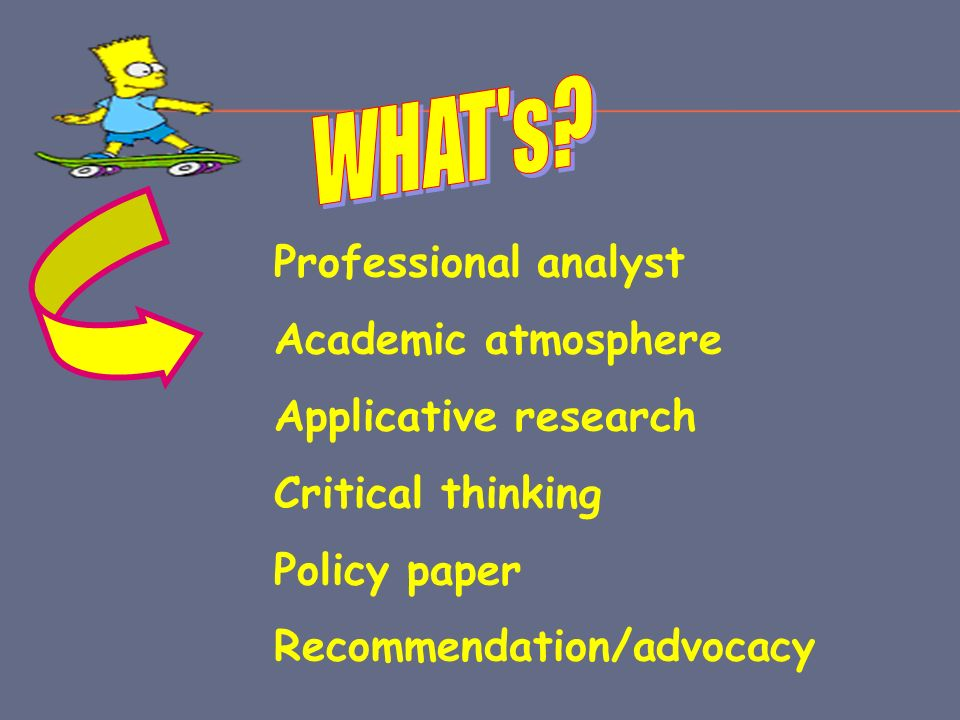 WHAT s Professional analyst Academic atmosphere Applicative research