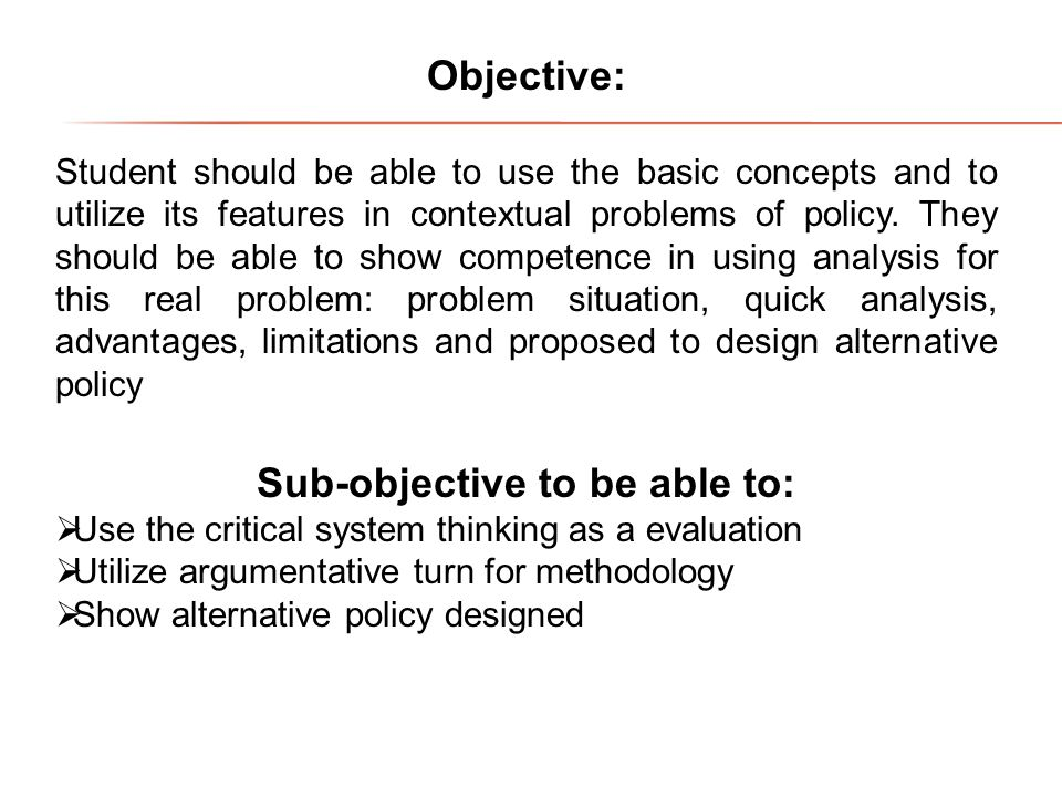 Sub-objective to be able to: