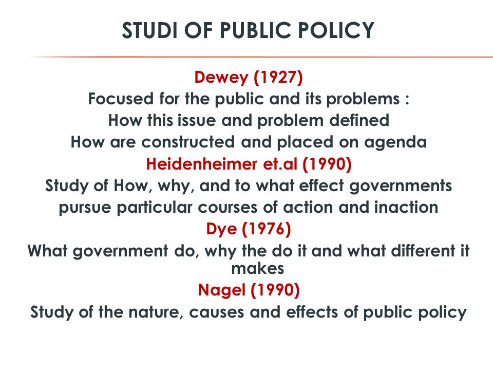 STUDI OF PUBLIC POLICY Dewey (1927)