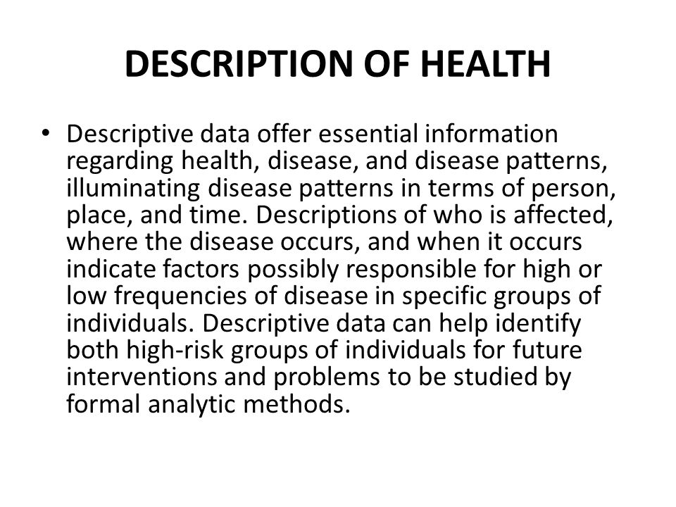DESCRIPTION OF HEALTH
