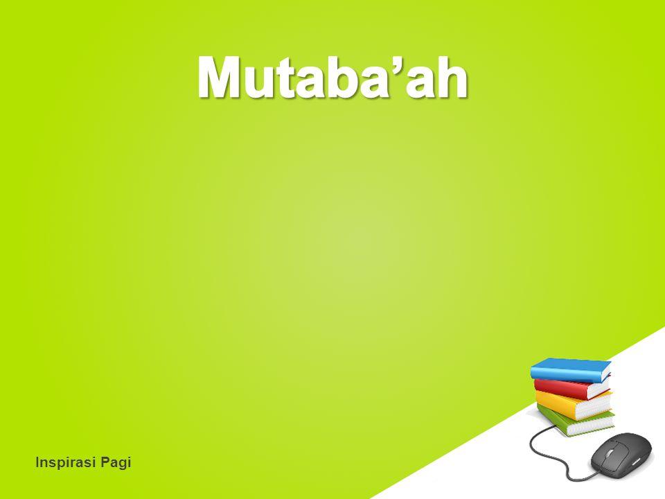 Mutaba'ah Inspirasi Pagi