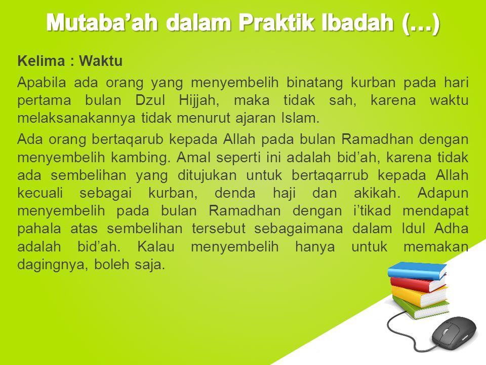Mutaba'ah dalam Praktik Ibadah (…)