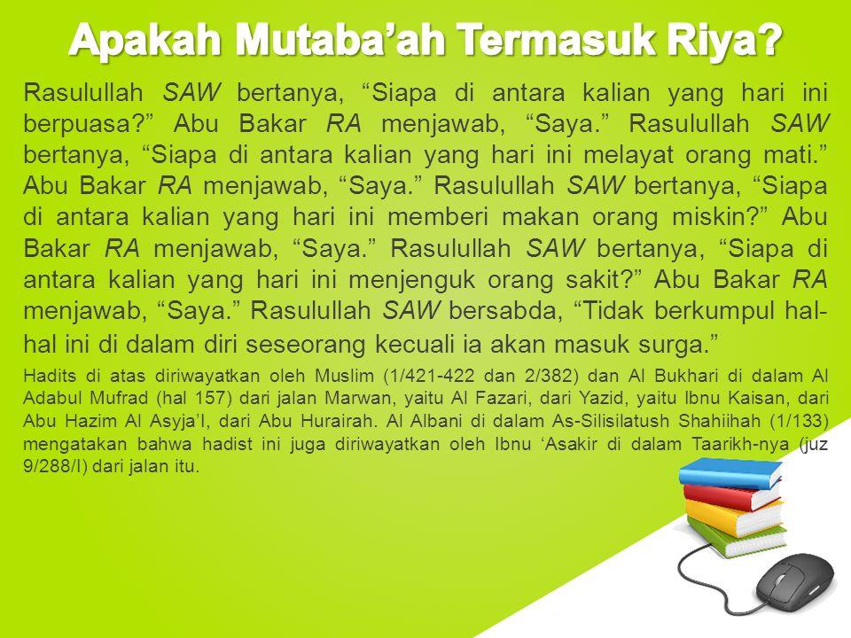 Apakah Mutaba'ah Termasuk Riya