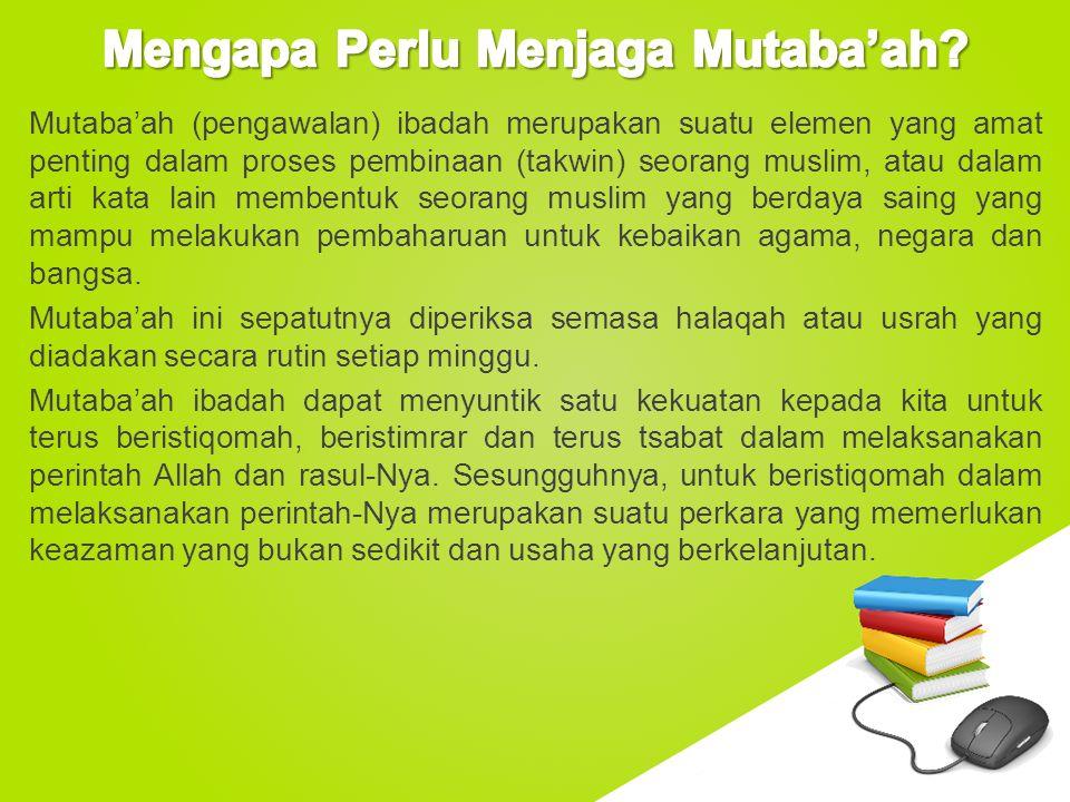 Mengapa Perlu Menjaga Mutaba'ah