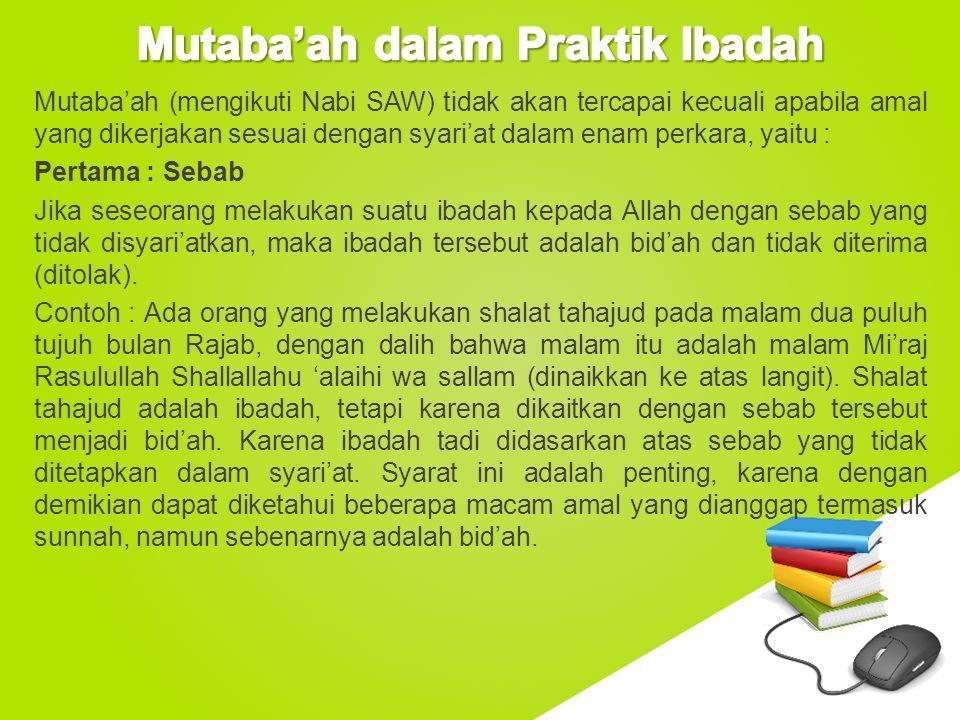 Mutaba'ah dalam Praktik Ibadah