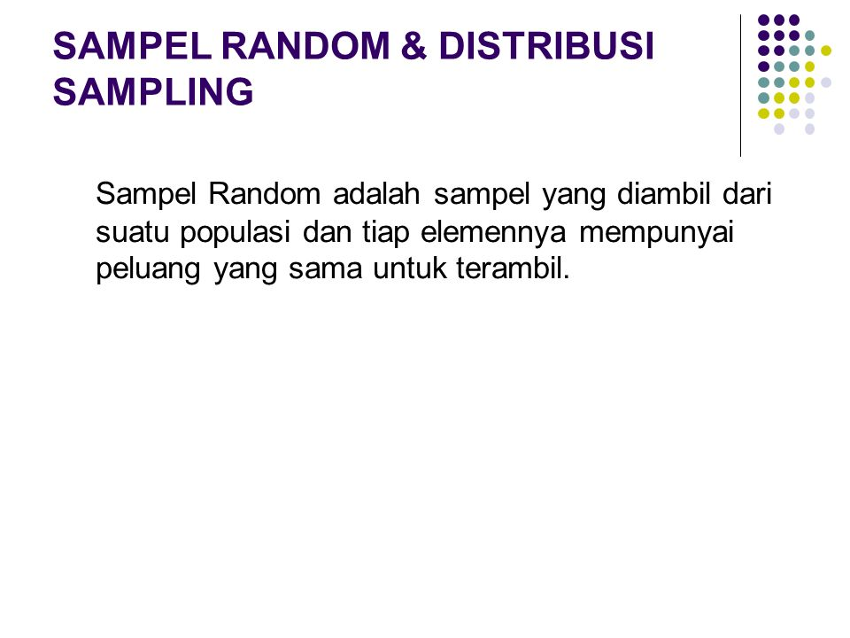SAMPEL RANDOM & DISTRIBUSI SAMPLING