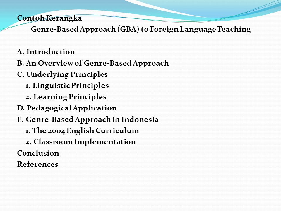 Contoh Kerangka Genre-Based Approach (GBA) to Foreign Language Teaching A.
