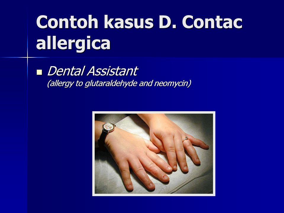 Contoh kasus D. Contac allergica