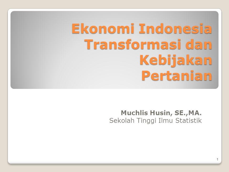 Ekonomi Indonesia Transformasi dan Kebijakan Pertanian