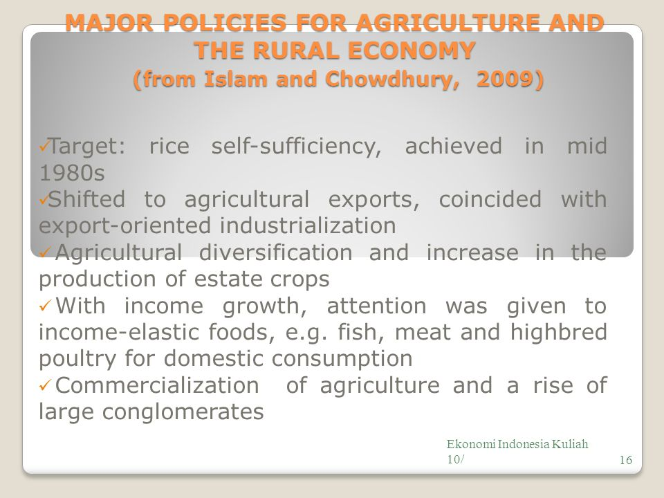 MAJOR POLICIES FOR AGRICULTURE AND THE RURAL ECONOMY (from Islam and Chowdhury, 2009)