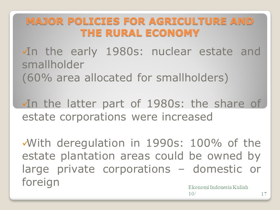 MAJOR POLICIES FOR AGRICULTURE AND THE RURAL ECONOMY