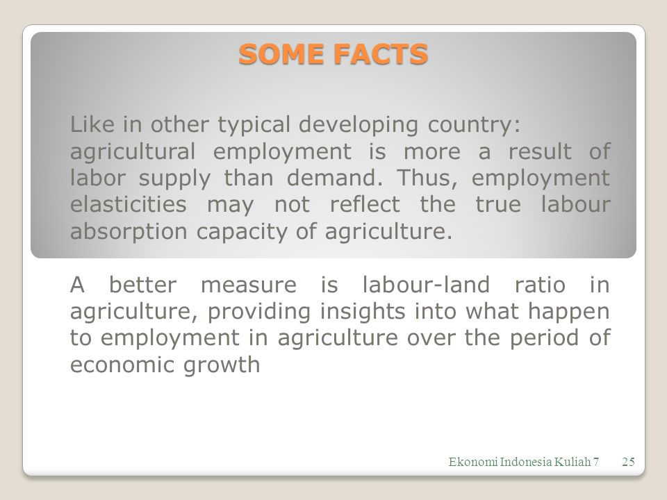 SOME FACTS Like in other typical developing country: