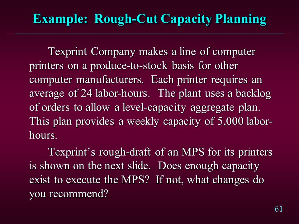 Example: Rough-Cut Capacity Planning