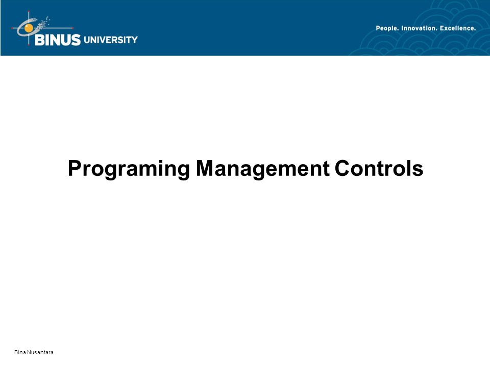 Programing Management Controls