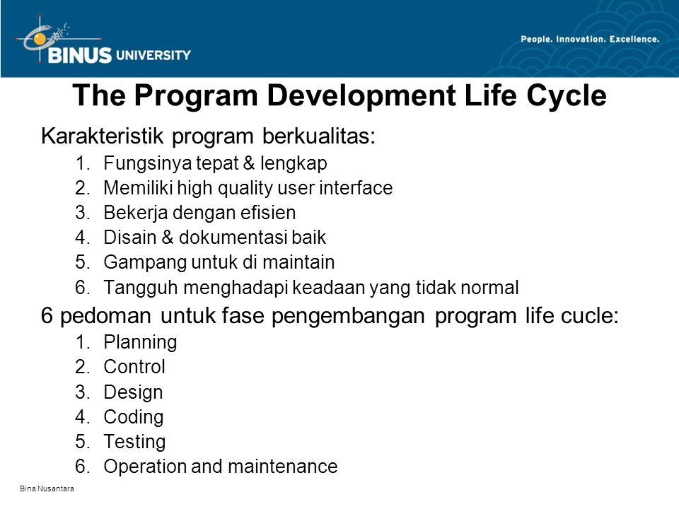 The Program Development Life Cycle