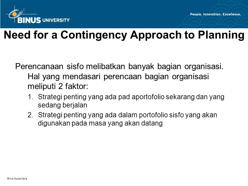 Need for a Contingency Approach to Planning
