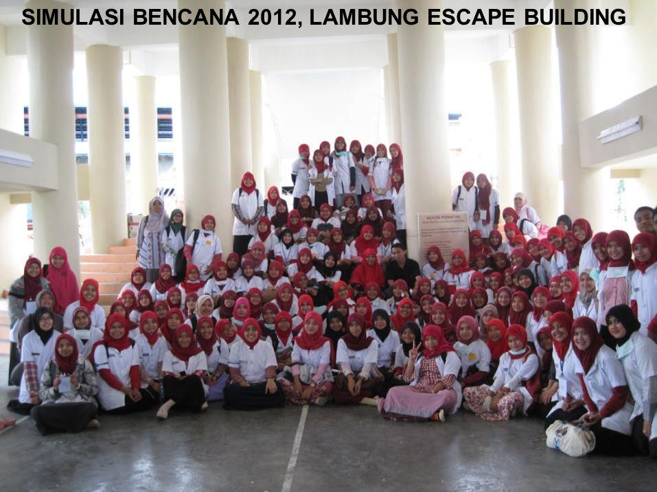 SIMULASI BENCANA 2012, LAMBUNG ESCAPE BUILDING