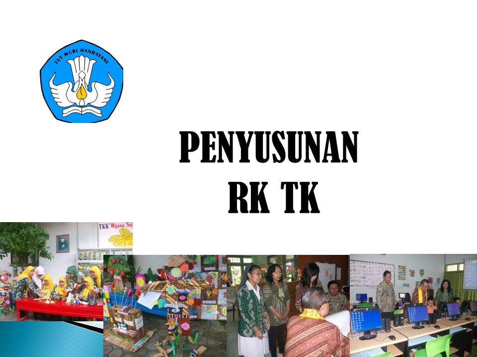 PENYUSUNAN RK TK