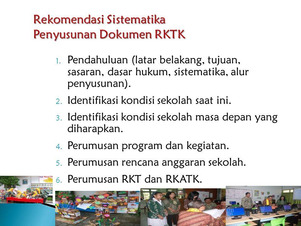 Rekomendasi Sistematika Penyusunan Dokumen RKTK