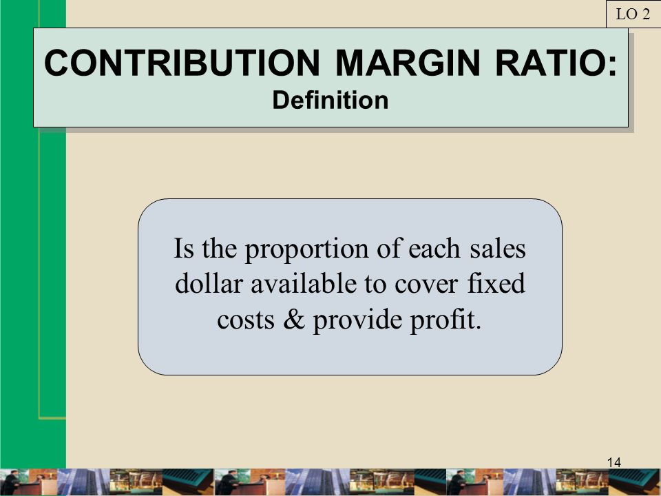 CONTRIBUTION MARGIN RATIO: Definition