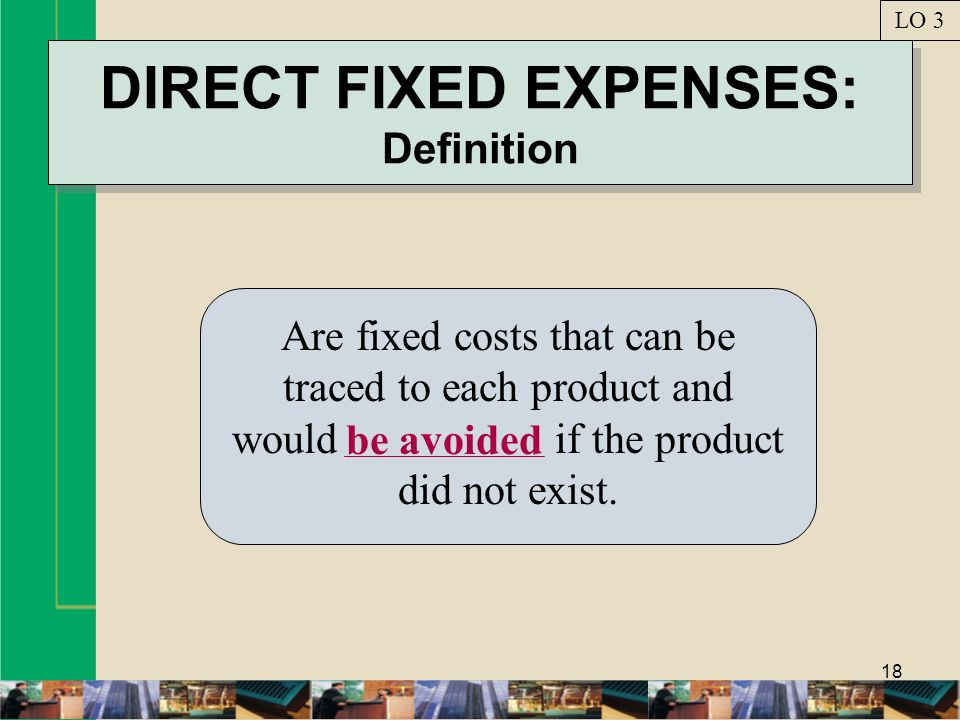 DIRECT FIXED EXPENSES: Definition
