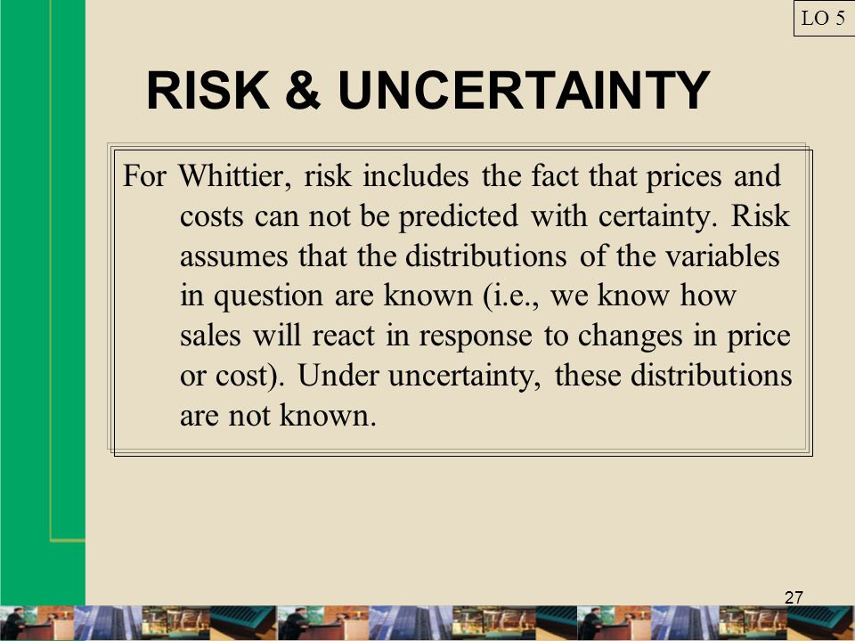 LO 5 RISK & UNCERTAINTY.