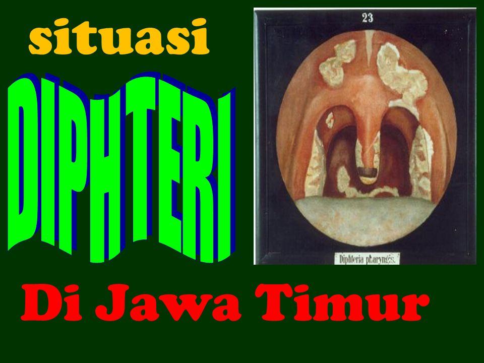 situasi D I P H T E R I Di Jawa Timur