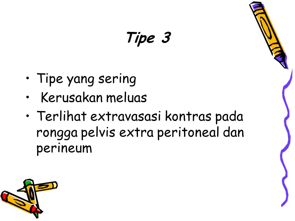 Tipe 3 Tipe yang sering Kerusakan meluas
