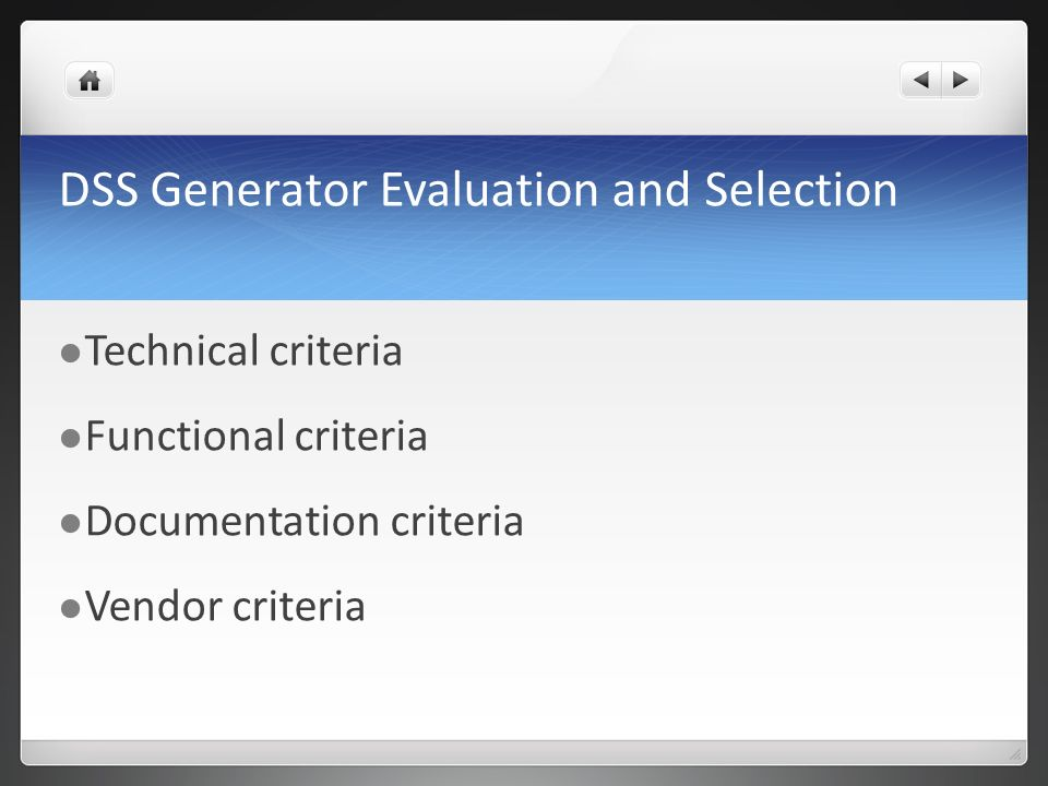 DSS Generator Evaluation and Selection