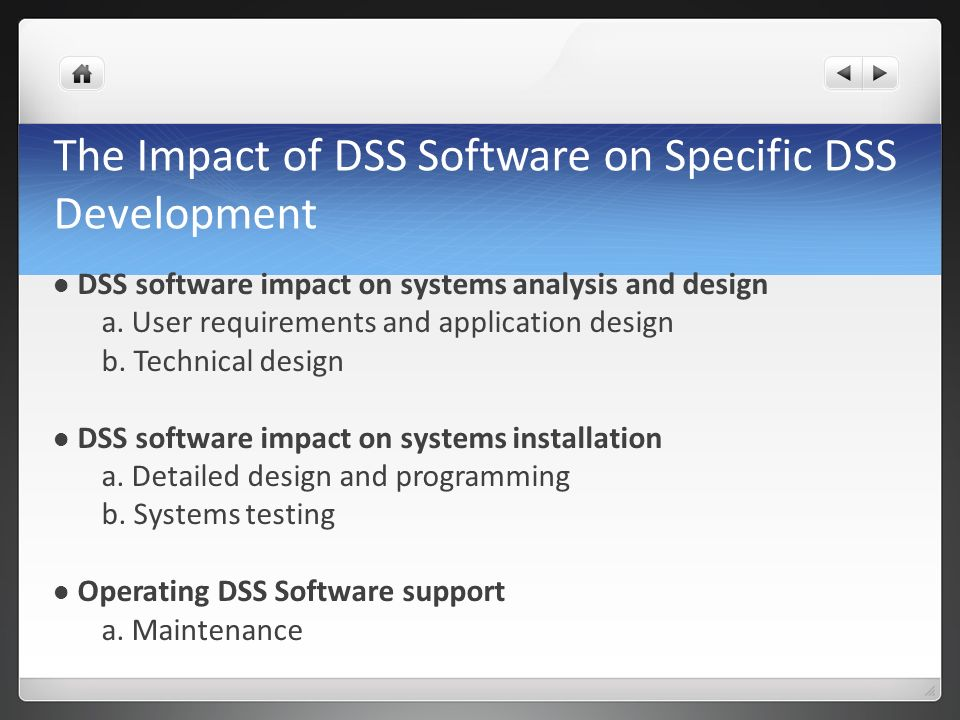 The Impact of DSS Software on Specific DSS Development