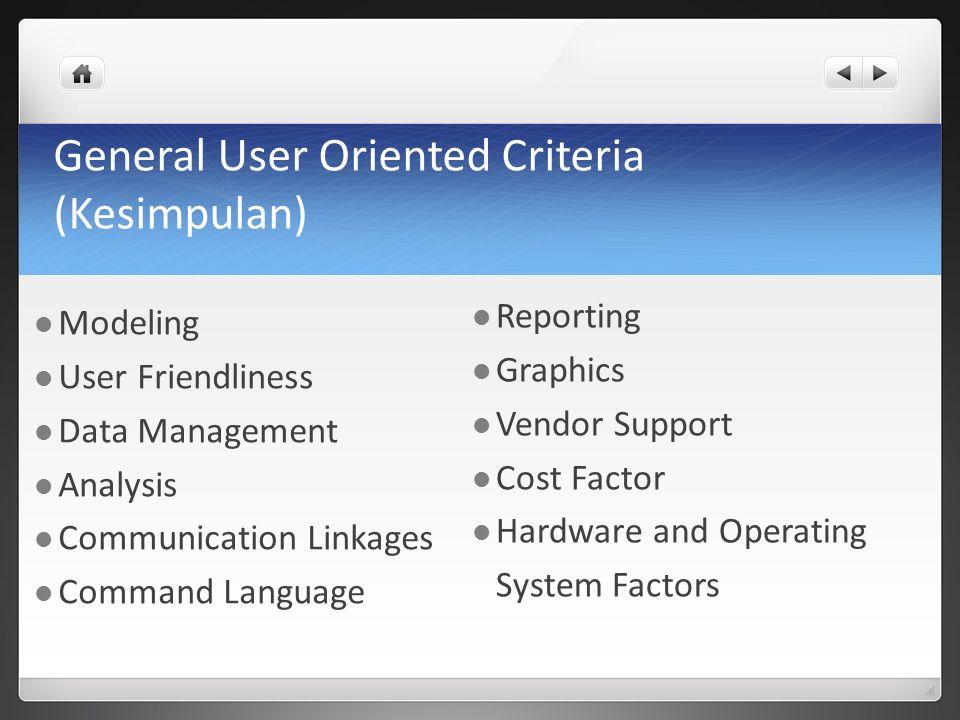 General User Oriented Criteria (Kesimpulan)