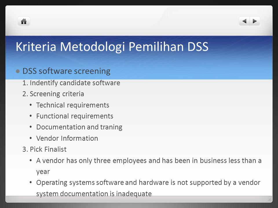 Kriteria Metodologi Pemilihan DSS