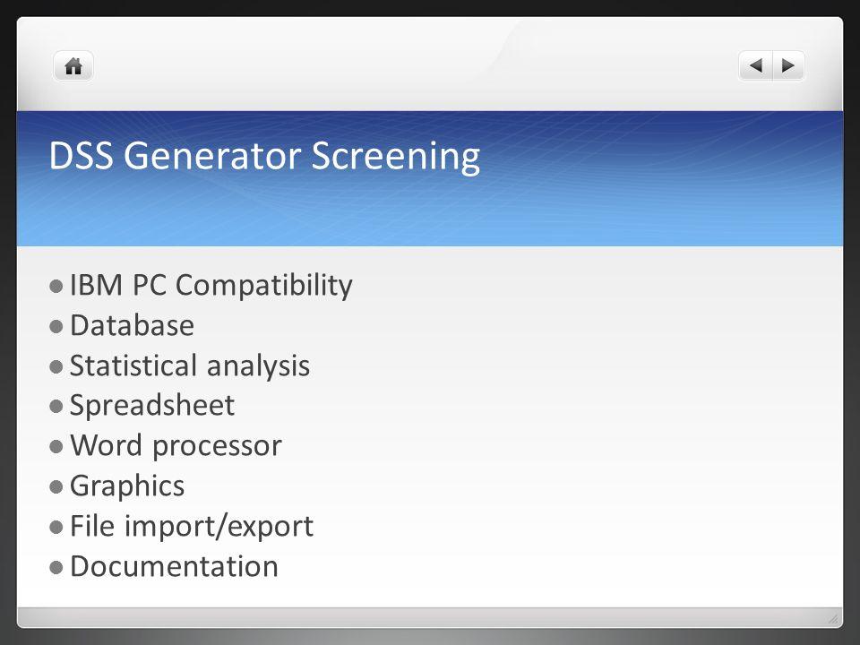 DSS Generator Screening