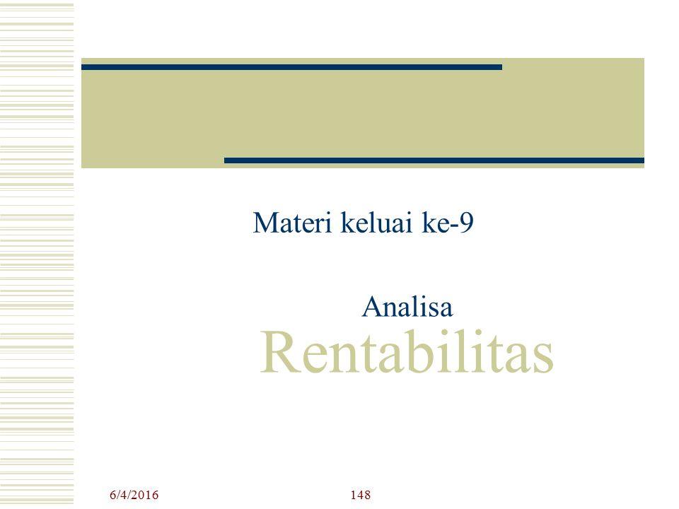 Materi keluai ke-9 Analisa Rentabilitas 4/24/2017