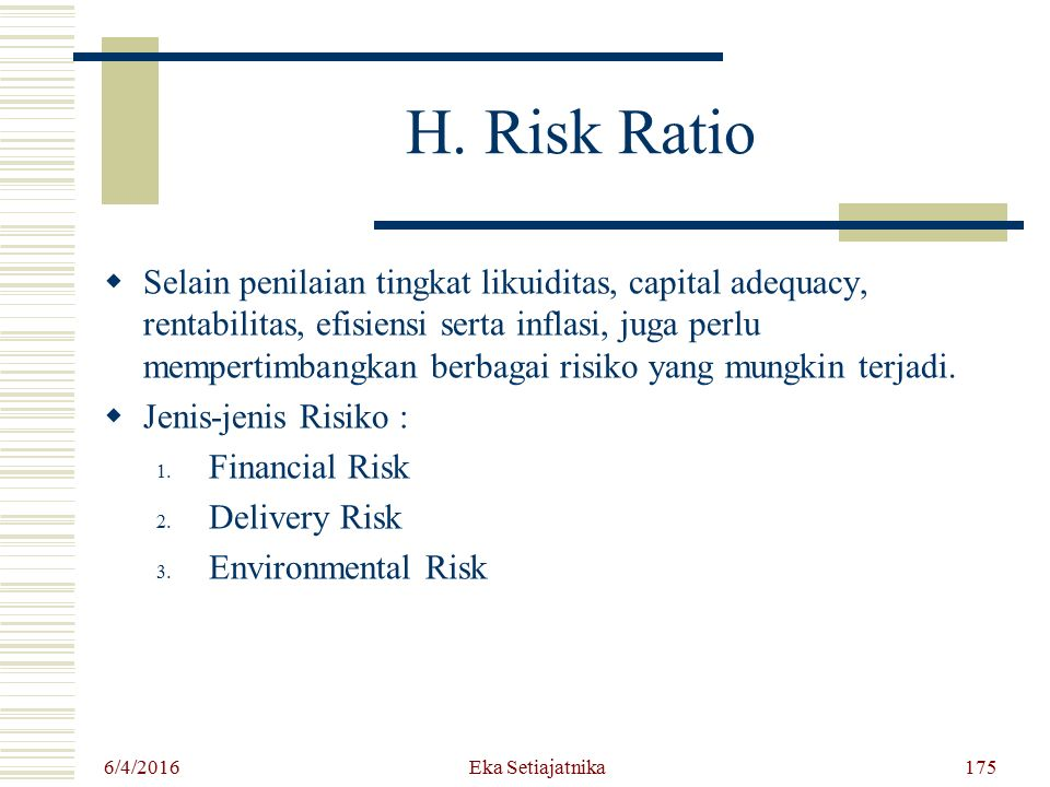 H. Risk Ratio