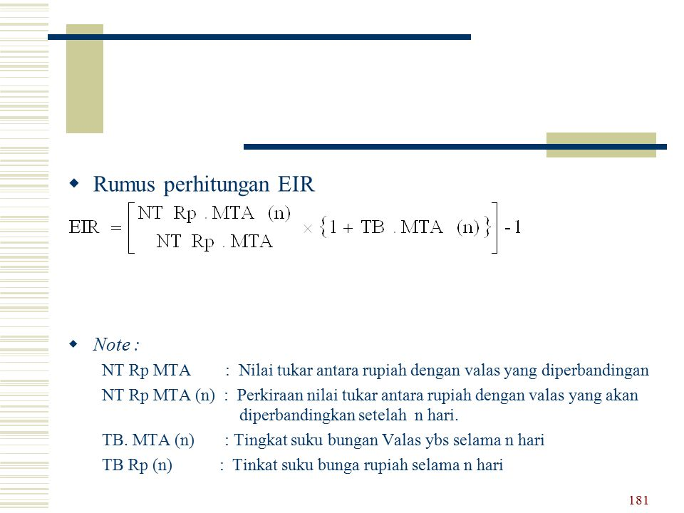 Rumus perhitungan EIR Note :