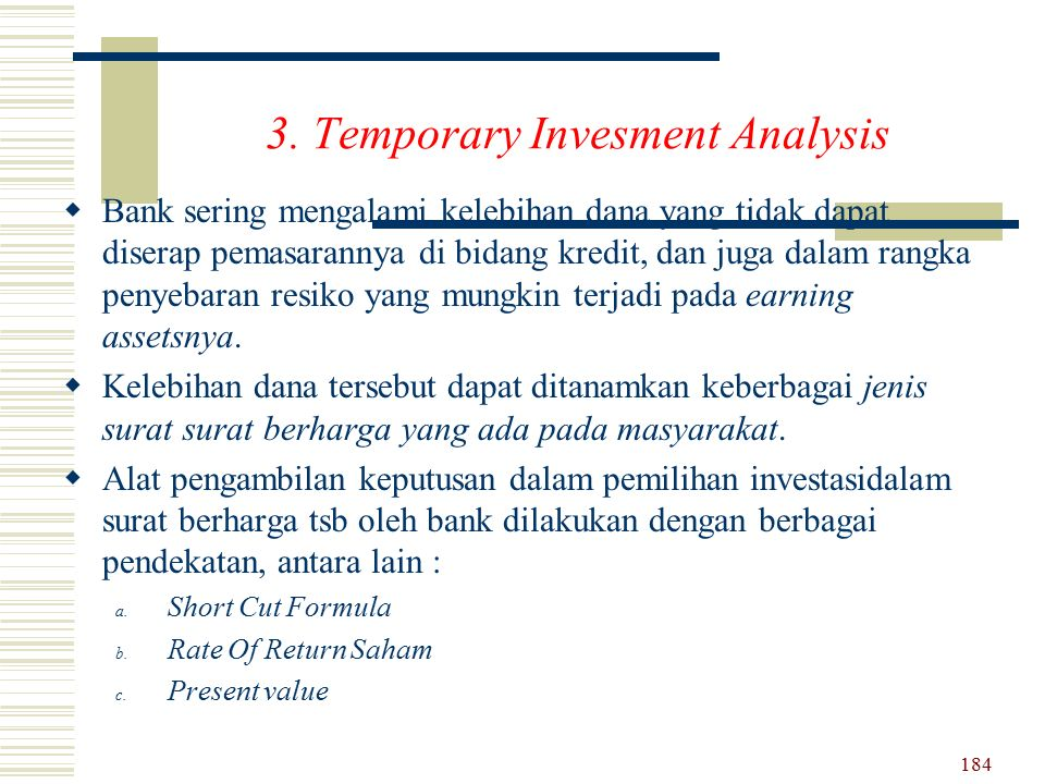 3. Temporary Invesment Analysis