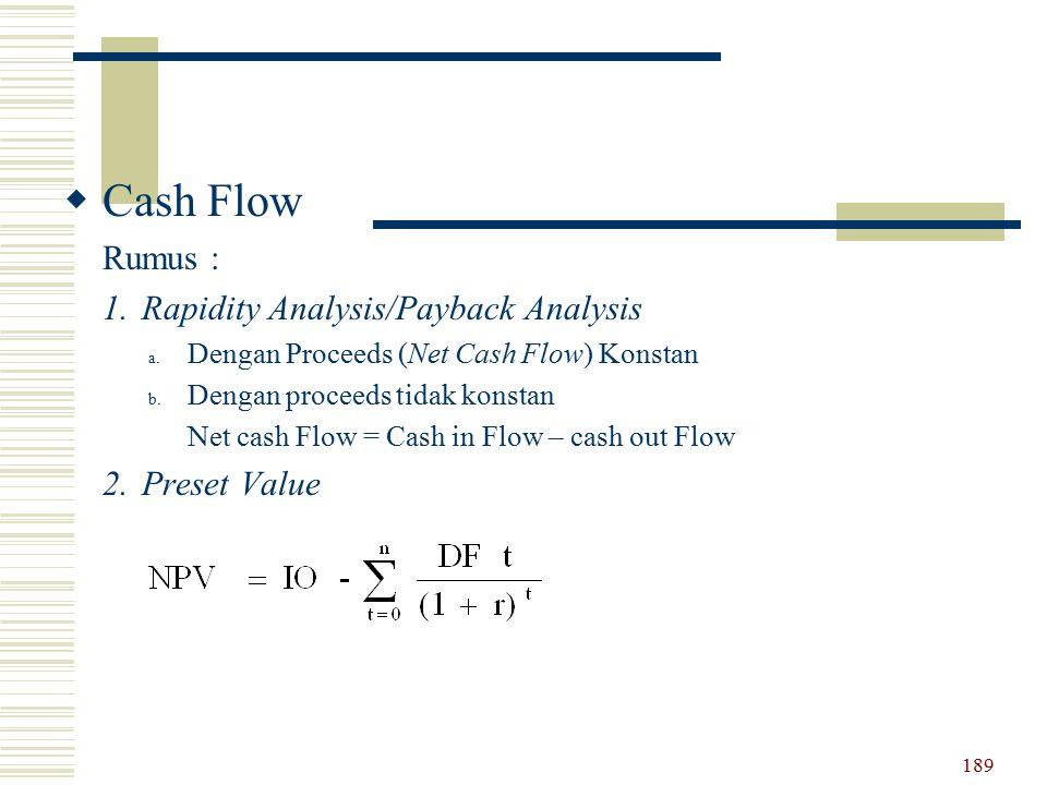 Cash Flow Rapidity Analysis/Payback Analysis Preset Value Rumus :