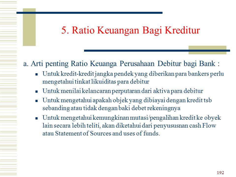 5. Ratio Keuangan Bagi Kreditur
