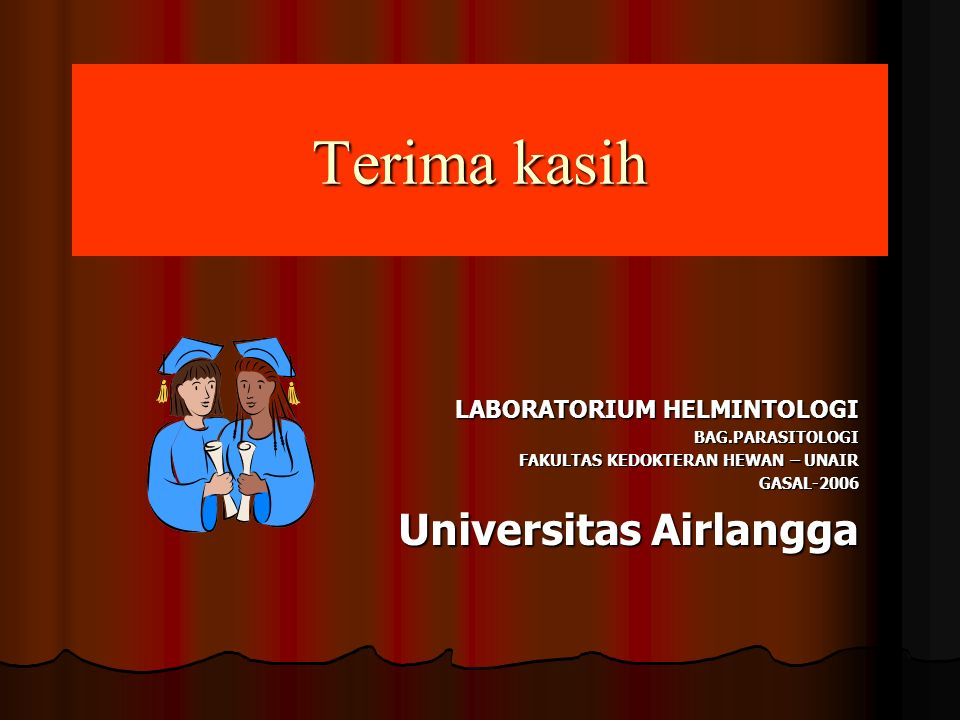 Terima kasih Universitas Airlangga LABORATORIUM HELMINTOLOGI