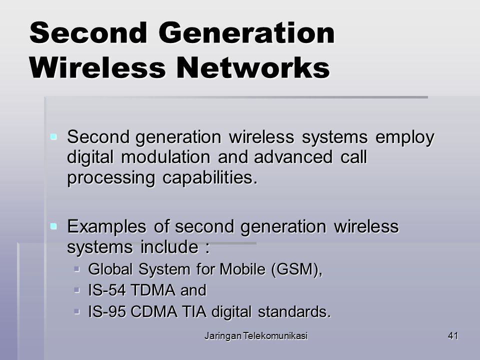 Second Generation Wireless Networks