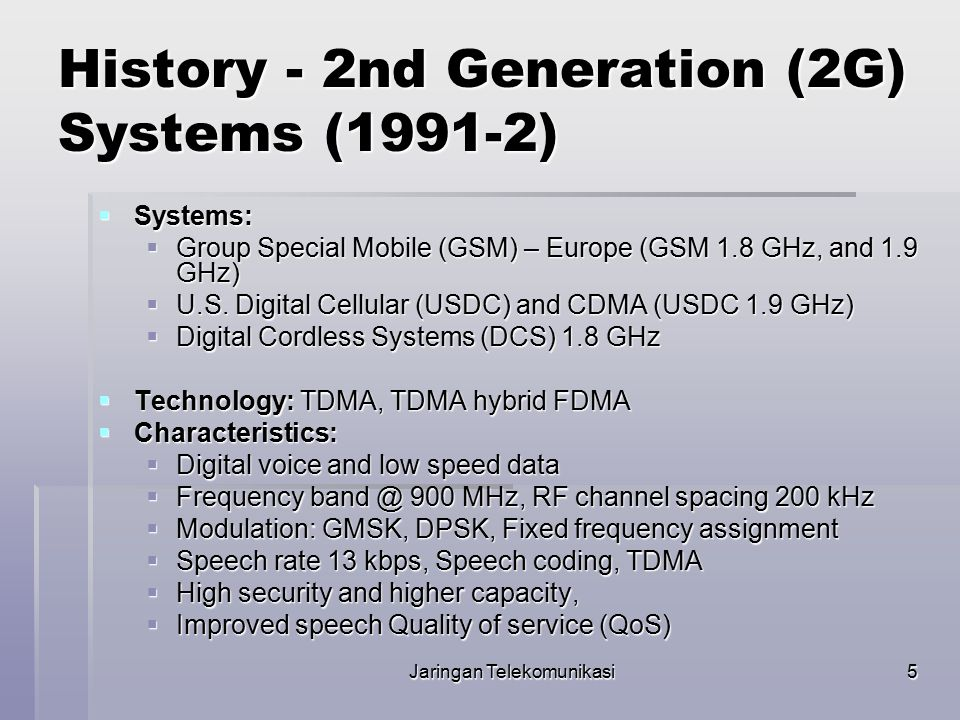 History - 2nd Generation (2G) Systems (1991-2)