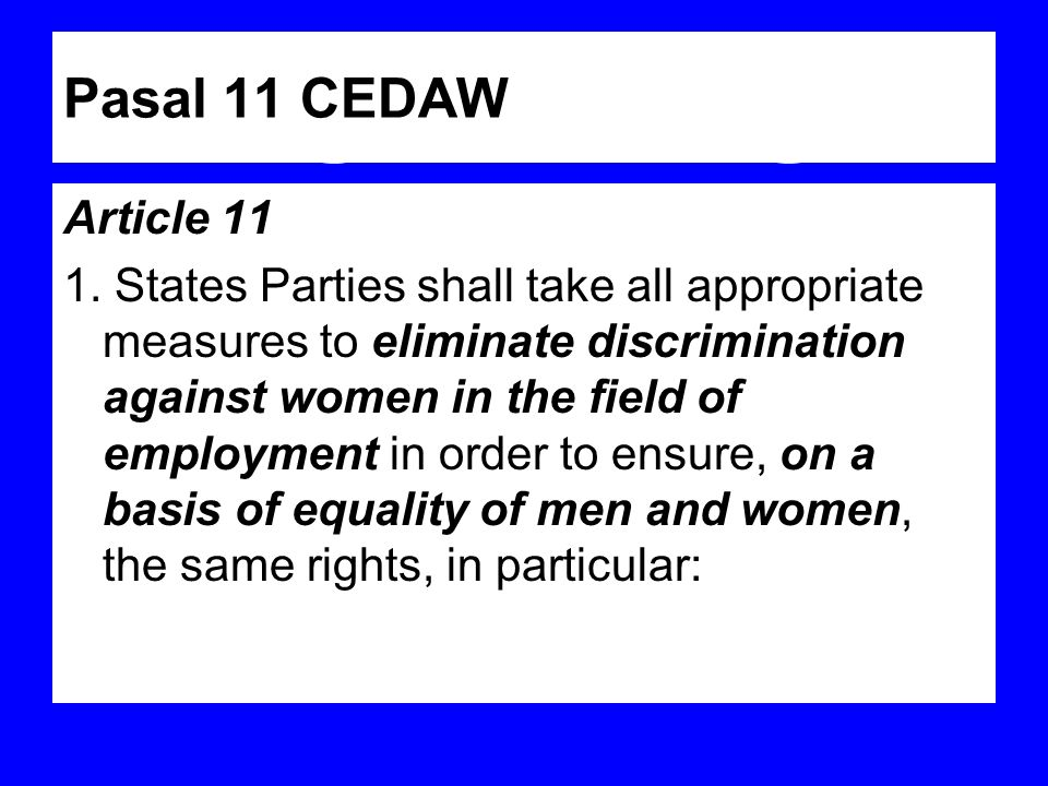 Pasal 11 CEDAW Article 11.