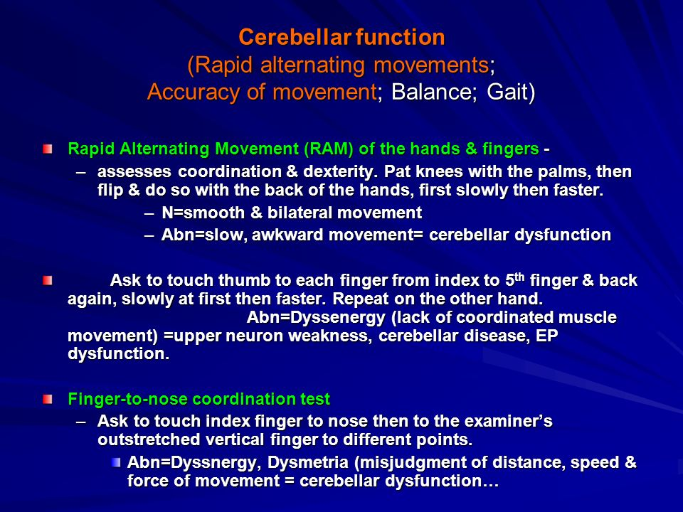 Cerebellar function (Rapid alternating movements; Accuracy of movement; Balance; Gait)