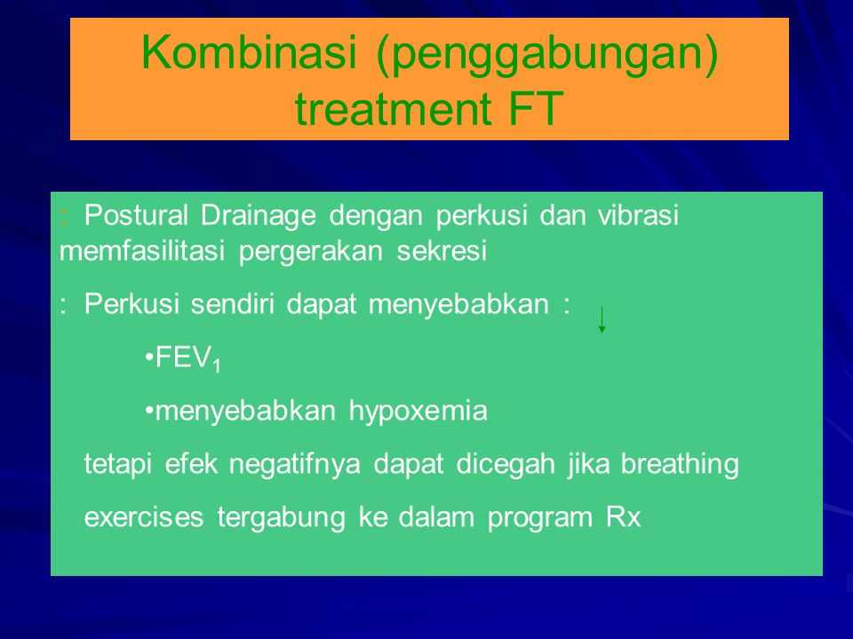 Kombinasi (penggabungan) treatment FT