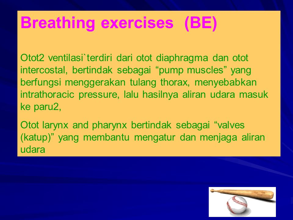 Breathing exercises (BE)